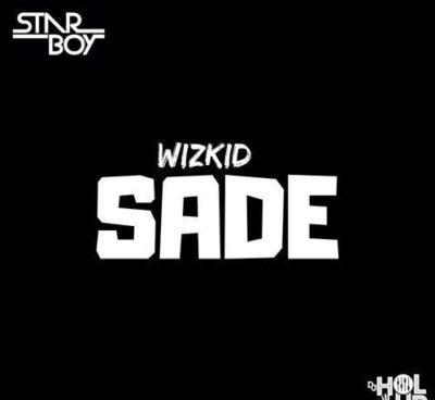 """LEAK: Wizkid – """"Sade"""""""