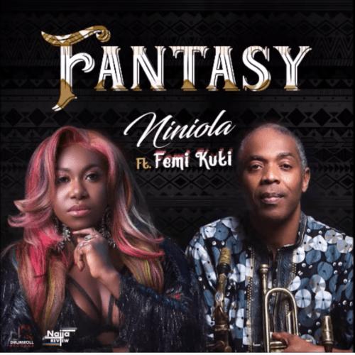Niniola - Fantasy Ft. Femi Kuti