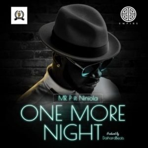 One More Night - Mr P Featuring Niniola