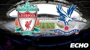 Liverpool vs Crystal Palace  (2 - 0) - FT