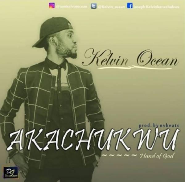 Kelvin Ocean - Akachukwu