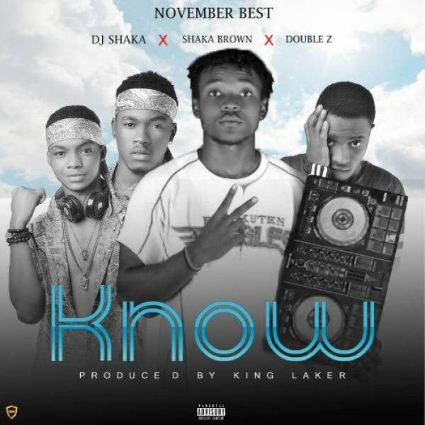 Know - DJ Shaka Ft Shaka Brown x Double Z