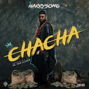 Chacha by Harrysong
