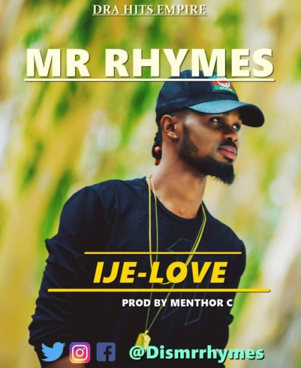 Ije Love By Mr. Rhymes [AUDIO]