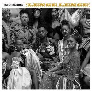 Lenge Lenge by Patoranking