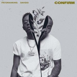 Confirm - Patoranking ft Davido
