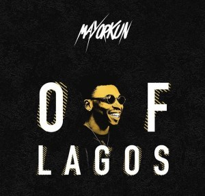 Mayorkun - Of lagos