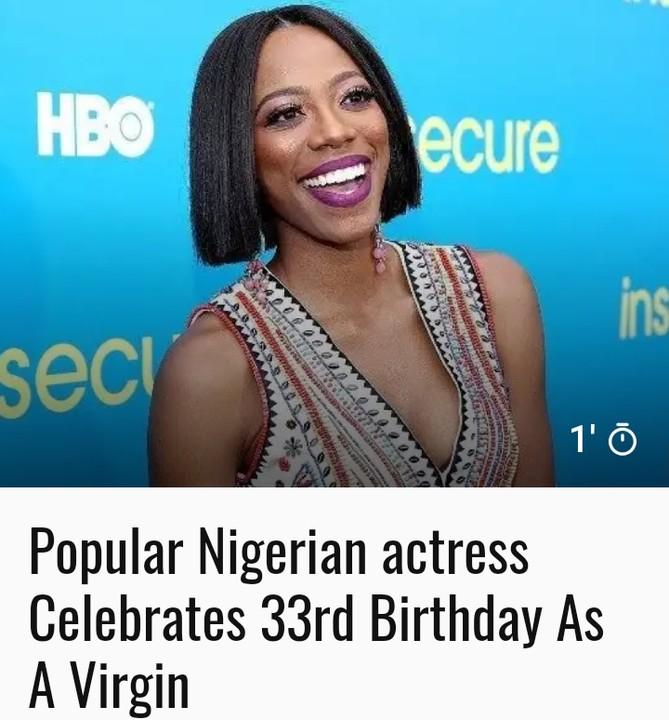 World Virginity Day - Nigerian Actress Celebrates 33rd Birthday As Virgin