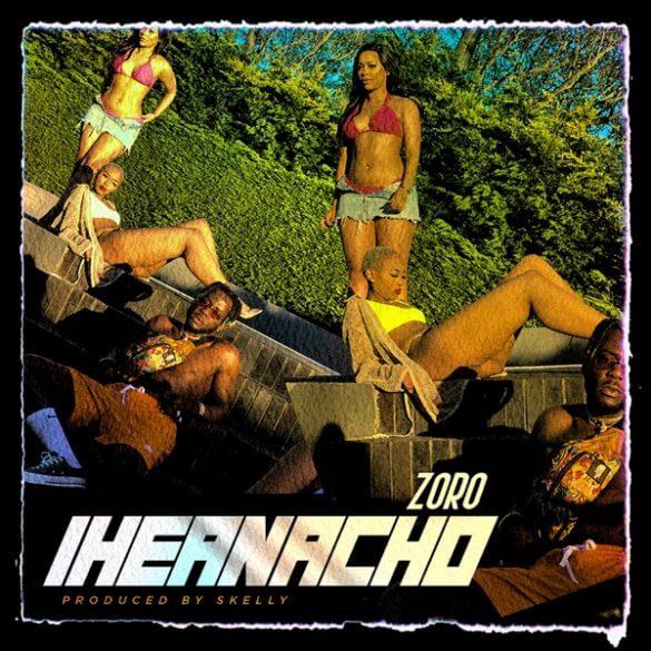"""Zoro – """"Iheanacho"""" (Prod. Skelly)"""