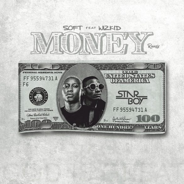 Soft Ft. Wizkid - Money [REMIX]