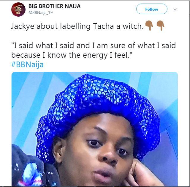 BBNAIJA: Jackye Stands Her Ground On Calling Tacha a 'WITCH'