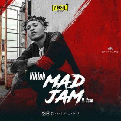 Viktoh   -  'Mad Jam' ft. Ycee (Prod. By Young John)