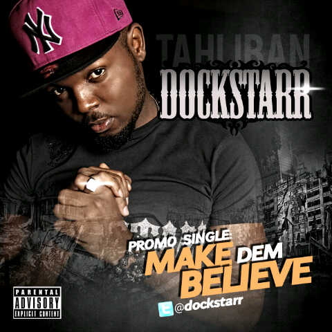 Dockstarr - Make Them Believe