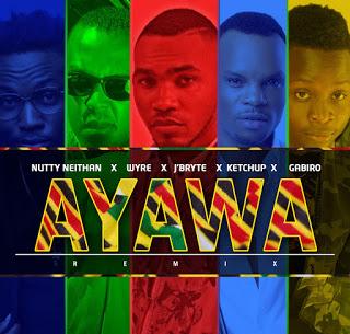 J'BRYTE - AYAWA REMIX FT. KETCHUP, GABIRO, WYRE & NUTTY NEITHAN