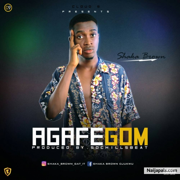Agafegom - Shaka Brown