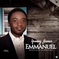 New Music: Yommy James - Emmanuel