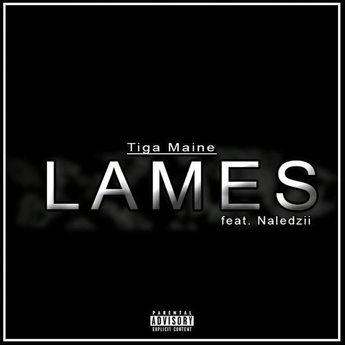 Tiga Maine - Lames Remix (Feat. Naledzii, Cee Thvng, Elias Vinay, Mseventy DeeTee, Siz, Cazo Cas, D-Man & M-6teen)