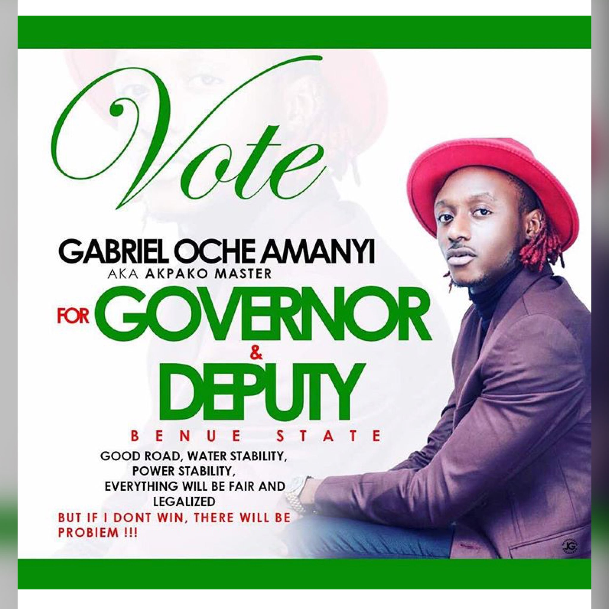Terry G is currently running for both Gov. & Deputy for Benue State