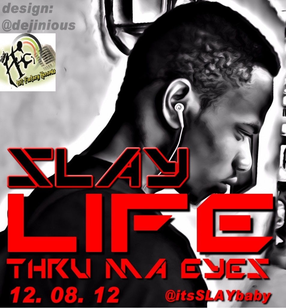 Slay  -  Life Thru My Eyes