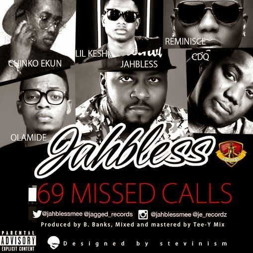 Jahbless - 69 Missed Calls ft Olamide, Reminisce, CDQ, Chinco, Ekun
