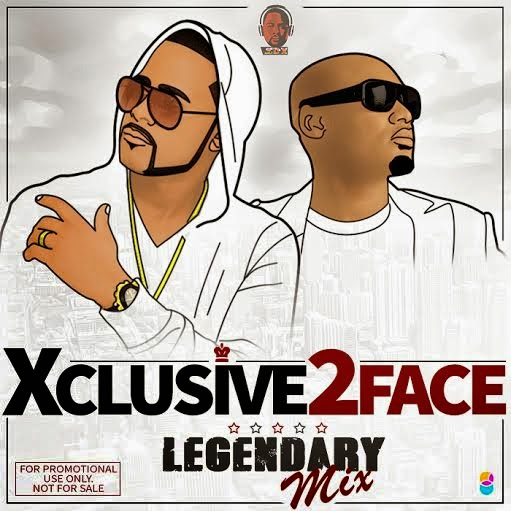 XCLUSIVE 2FACE Legendary Mix by DJ Xclusive
