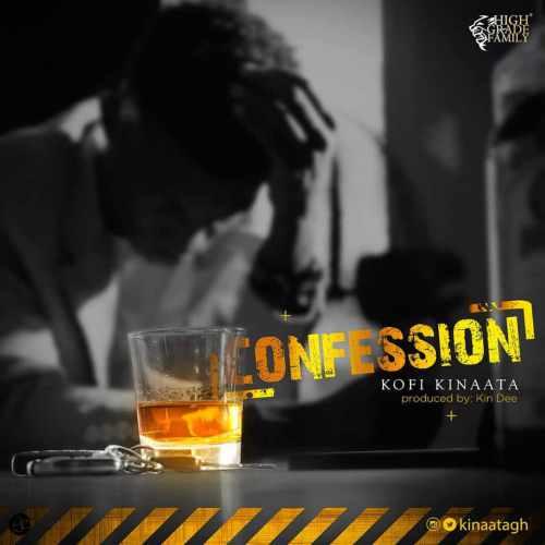Kofi Kinaata  -  'Confession' (Prod. By Kin Dee)
