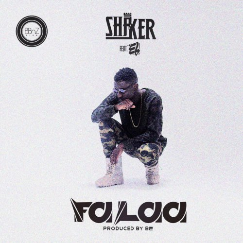 Shaker  -  'Falaa' ft. E.L (Prod By B2)