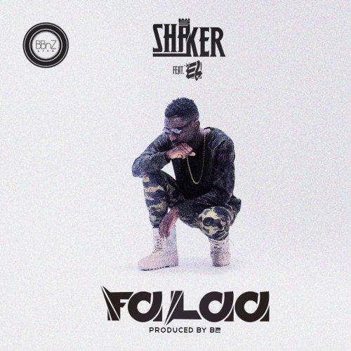 Shaker  -  'Falaa' ft. E.L (Prod By B2)