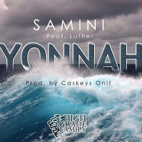 Samini  -  'Yonnah' ft. Luther