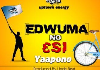 Yaa Pono - Edwuma No Esi - Play Mp3 Music and Download