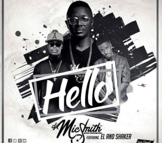DJ Mic Smith  -  'Hello' ft E.L & Shaker