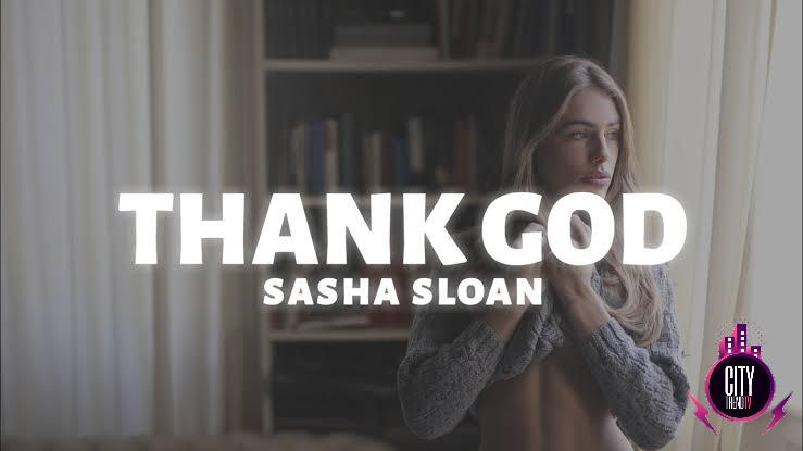 Sasha Sloan - Thank God | MP3 Download
