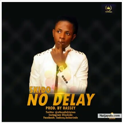 No Delay by SKIDO