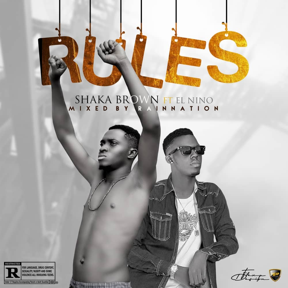Shaka Brown - Rules Ft. El Nino