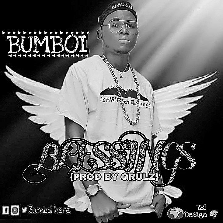 Bumboi - Blessings [Prod By Grulz]