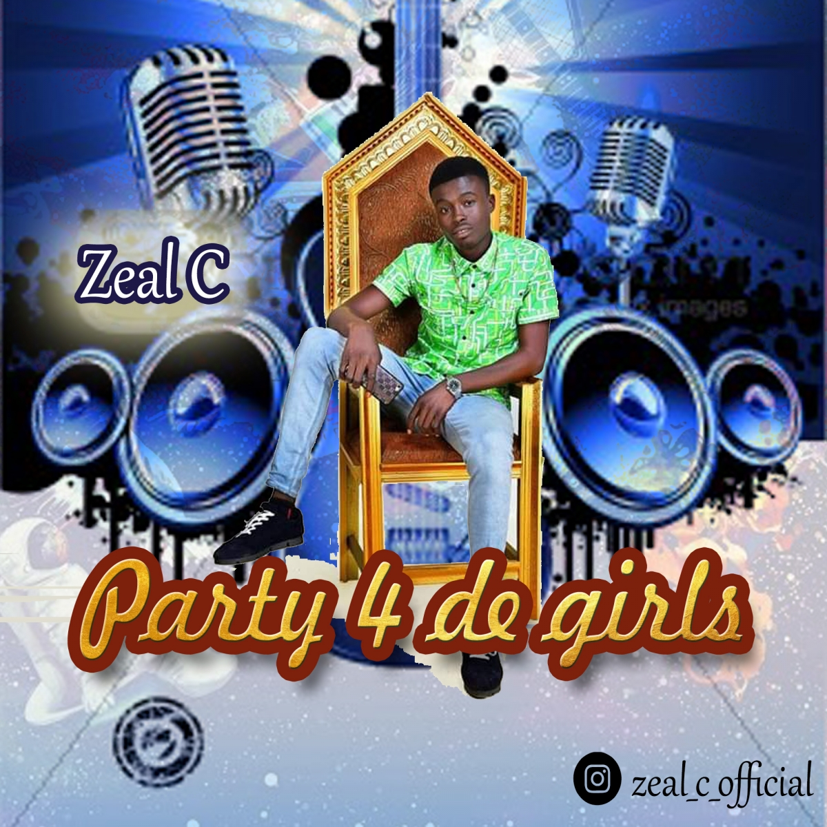 Zeal C - Party 4 De Girls
