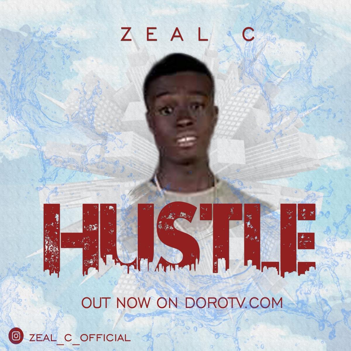 Zeal C - Hustle