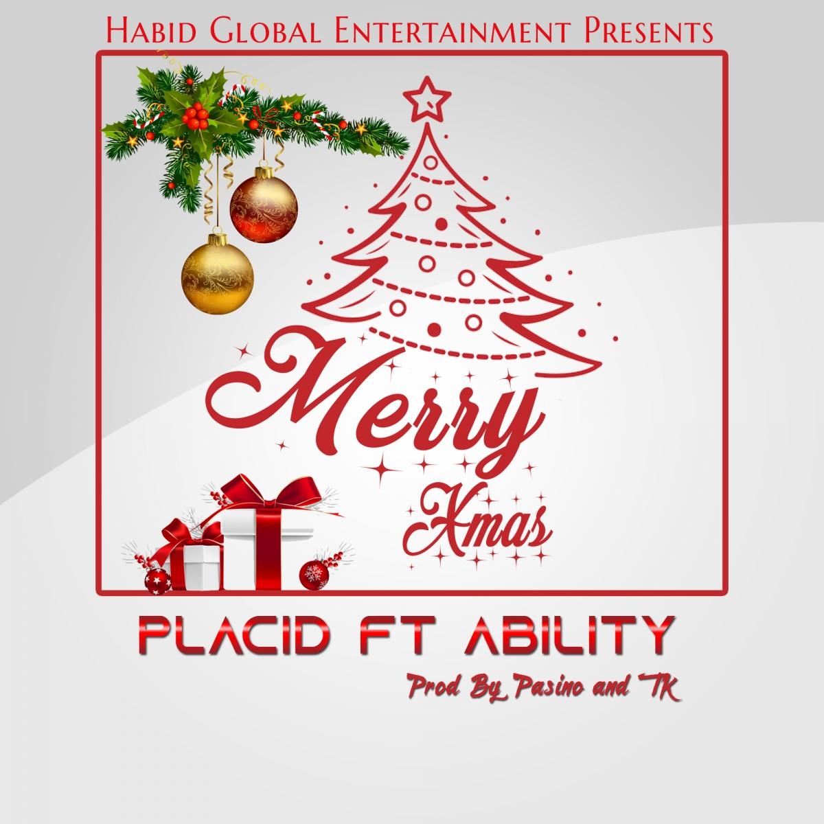 Placid - Merry Xmas Ft. Ability