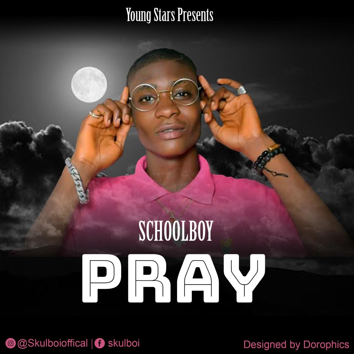 Schoolboy - Pray