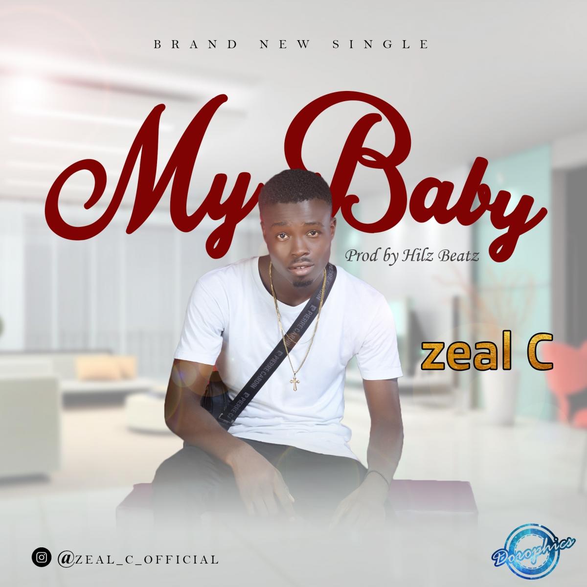 Zeal C - My Baby