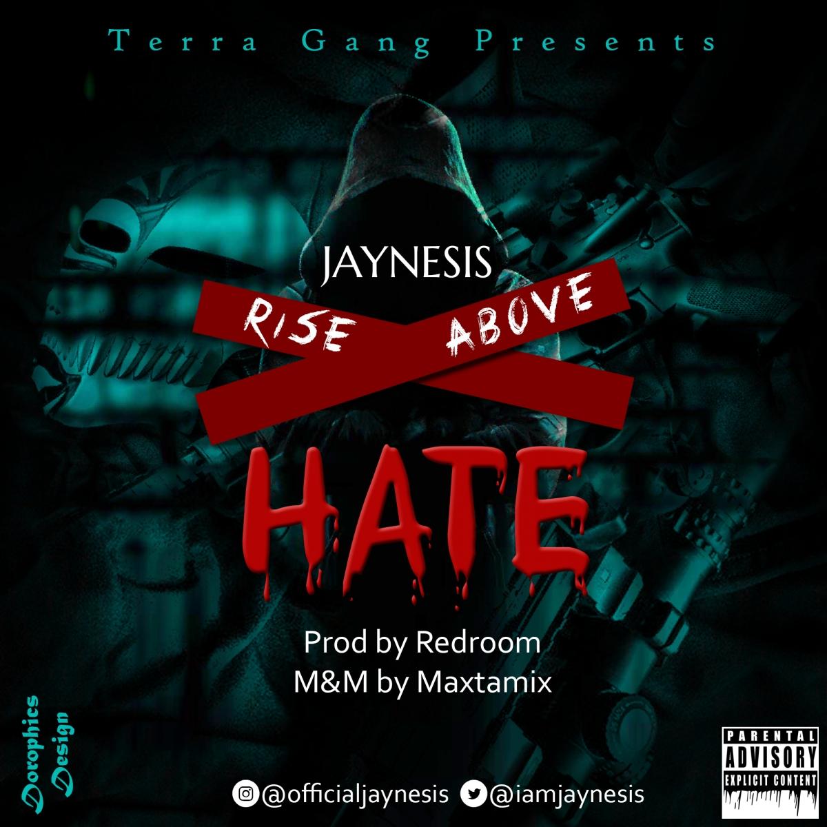 Jaynesis - Rise Above Hate
