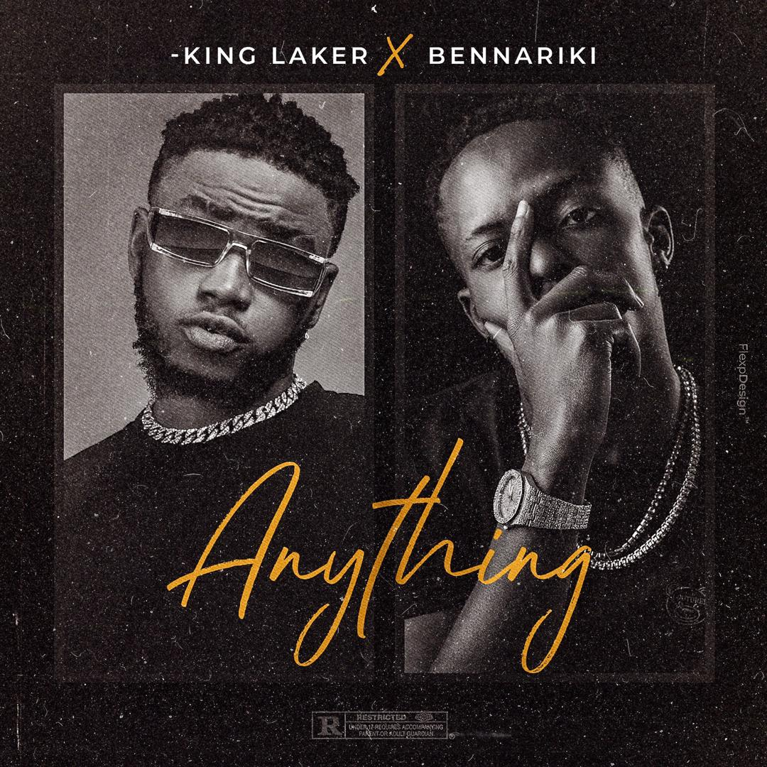 King Laker x Bennariki - Anything
