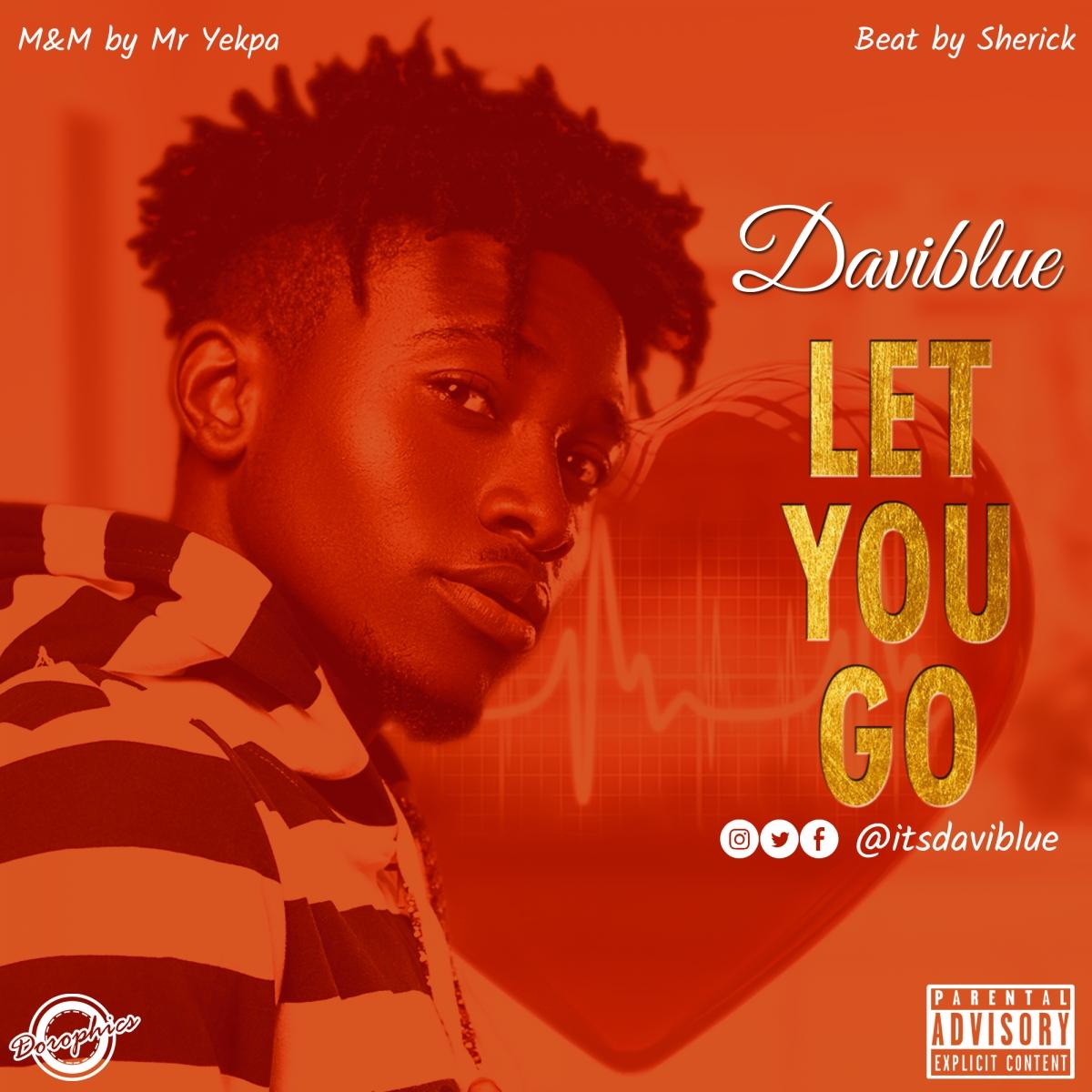 Let You Go - Daviblue